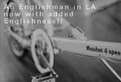 An Englishman in LA… now with added Englishness!!