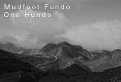 Mudfoot Fundo One Hundo